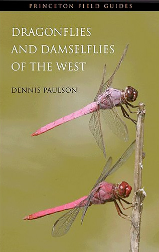 Dragonflies and Damselflies of the West - Dennis Paulson