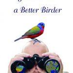 How to be a Better Birder: Derek Lovitch